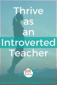 Thrive as an introverted teacher