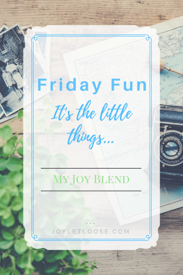 Friday Fun - Joy Blend