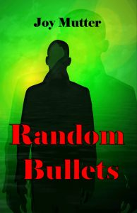 Random Bullets FINAL FRONT cover jpg - Copy