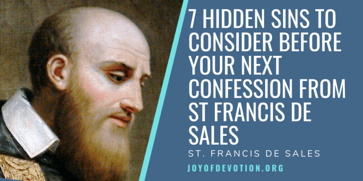 7 Hidden Sins To Consider Before Your Next Confession From
