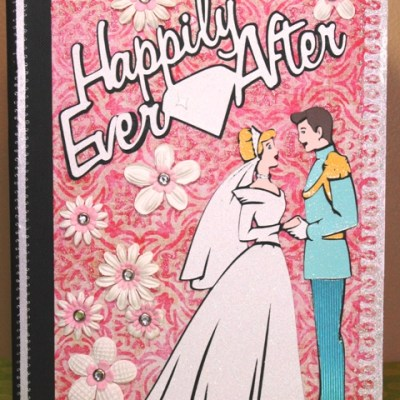 Happily Ever After Blog Hop – Happily Ever After Cricut Cinderella Notebook