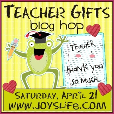 Teacher Gifts Blog Hop