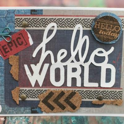 Cricut Artbooking Hello World Masculine Card