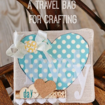How to Pack a Travel Bag for Crafting