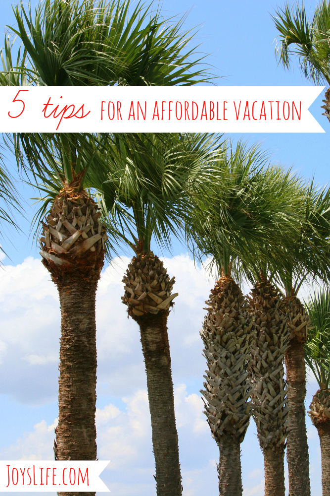5 Tips for an Affordable Vacation #ShareForever #Vacation #travel #tips