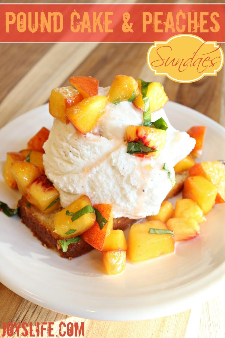 Pound Cake & Peaches Sundae #recipe ad
