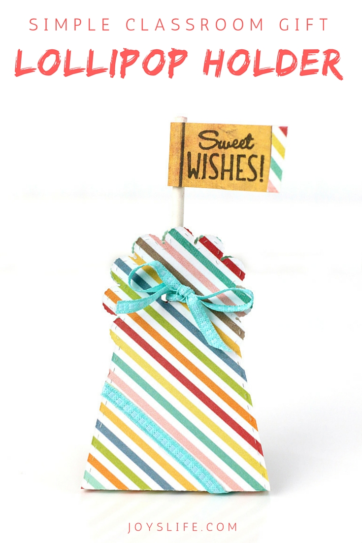 Simple Classroom Gift Lollipop Holder