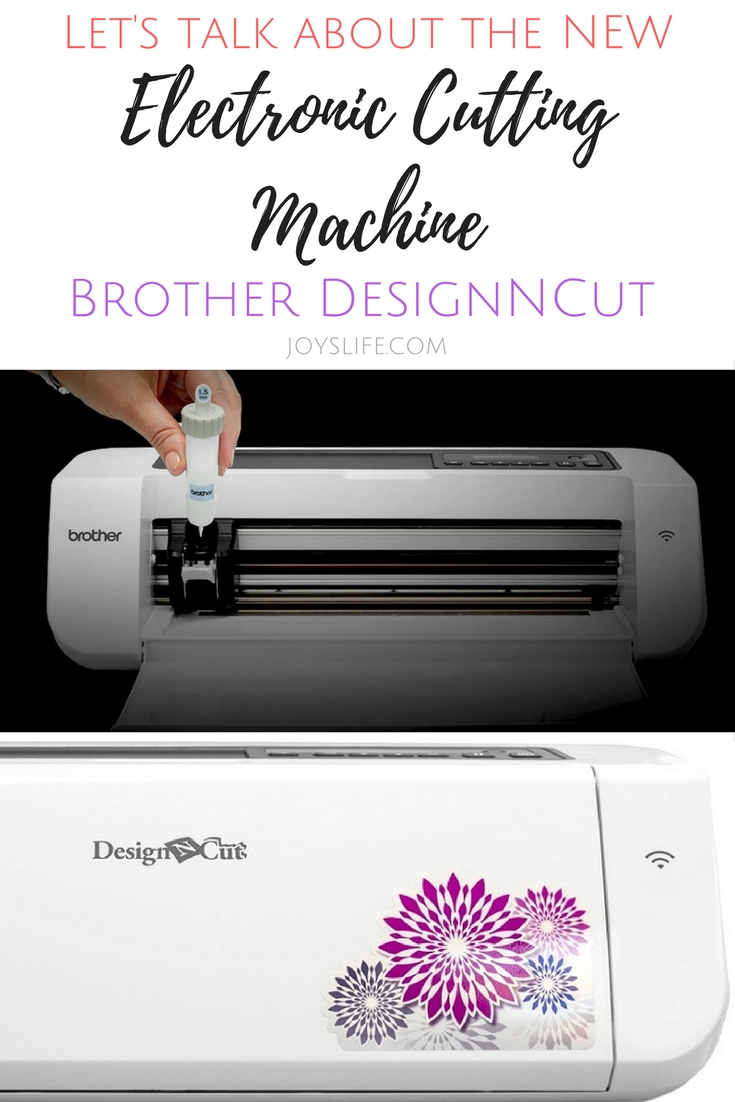 New Electronic Cutting Machine the Brother DesignNCut 2017 | Joy's Life