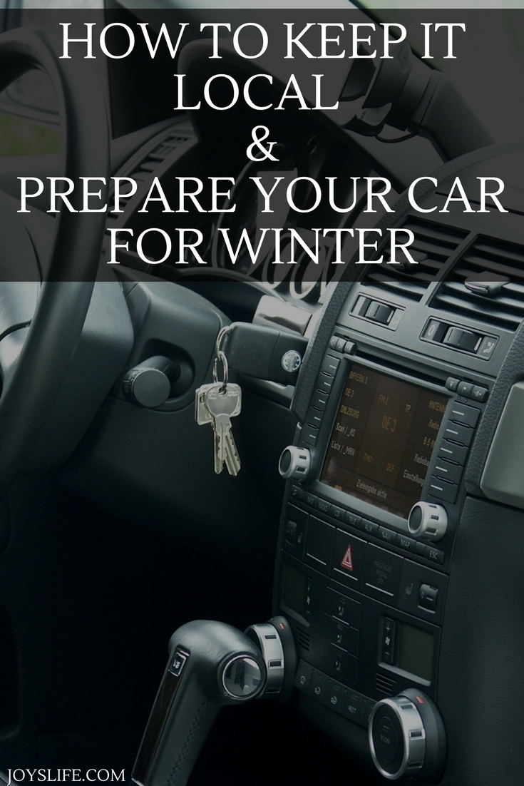 How to Keep It Local & Prepare Your Car for Winter