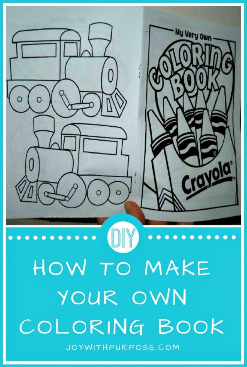 You Can Make Your Own Coloring Book - Joy with PURPOSE