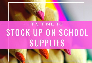 Its time to stock up on school supplies August 8-12