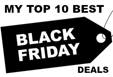 My top 10 best Black Friday Deals you've got to see!