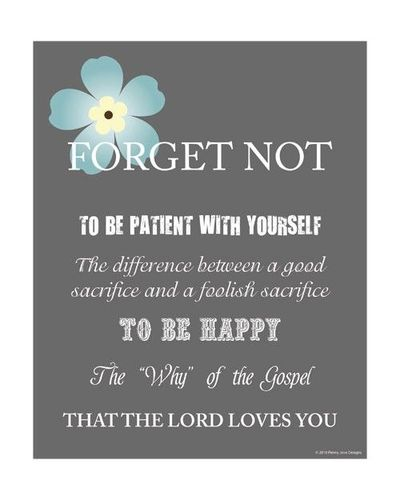 Forget Me Not - Dieter F. Uchtdorf