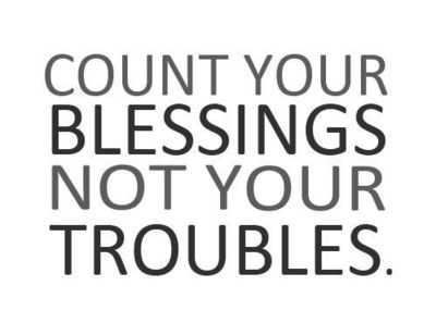 count your blessings / inspiring quotes and sayings