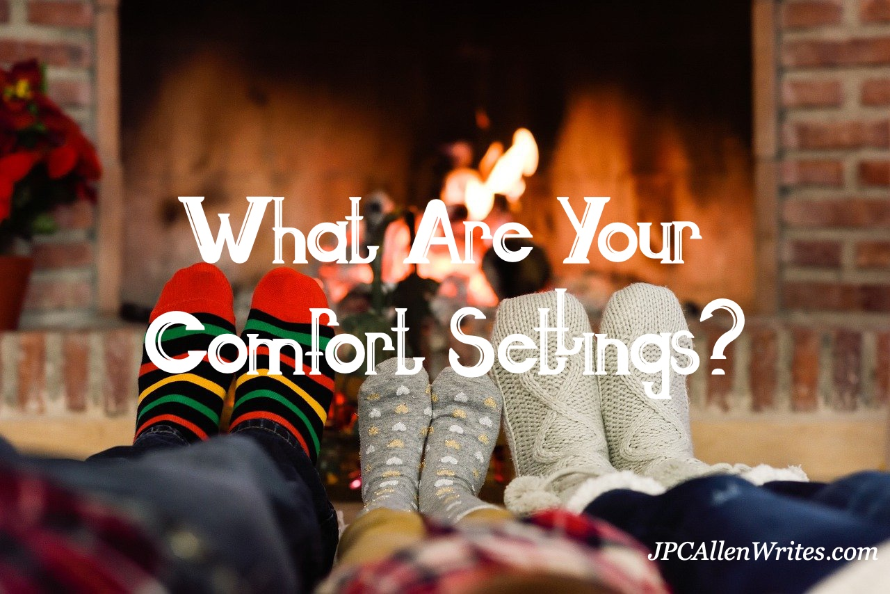 what are your comfort settings