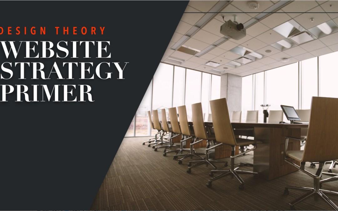 Website Strategy Primer