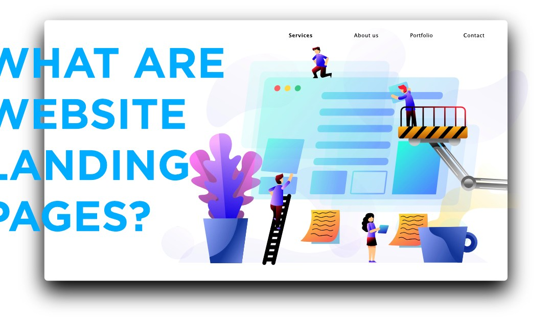 What Are Website Landing Pages