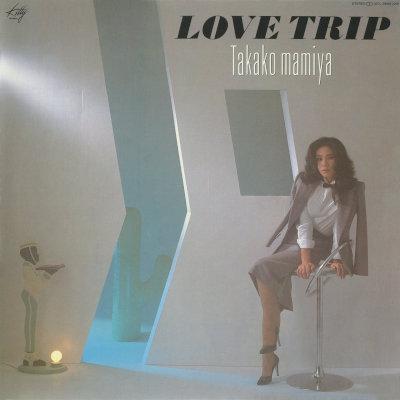 間宮貴子 (Takako Mamiya) - LOVE TRIP [FLAC + MP3 320 / CD] – Jpflac