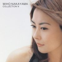 中山美穂 (Miho Nakayama) - COLLECTION IV [FLAC 24bit + MP3 320 / WEB]