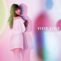 久保ユリカ (Yurika Kubo) - VIVID VIVID [FLAC 24bit + MP3 320 / WEB]
