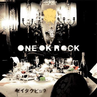 ONE OK ROCK - ゼイタクビョウ rar