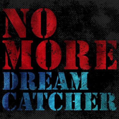 Dreamcatcher - NO MORE rar