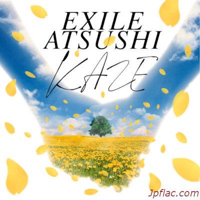 EXILE ATSUSHI - KAZE rar