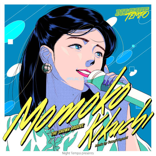 Download Night Tempo/菊池桃子 - 菊池桃子 - Night Tempo presents ザ・昭和グルーヴ rar