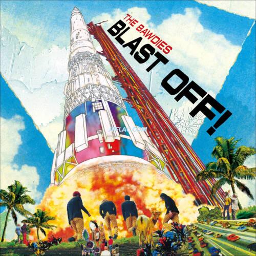 Download THE BAWDIES - BLAST OFF! rar
