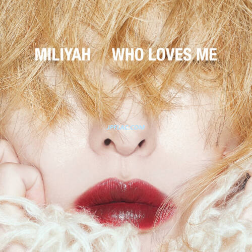 Download 加藤ミリヤ - WHO LOVES ME rar