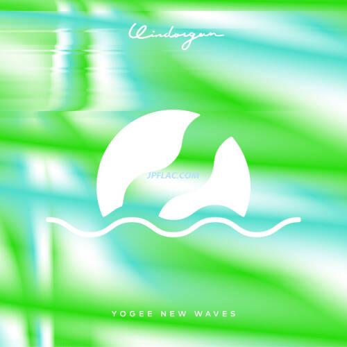 Download Yogee New Waves - WINDORGAN rar