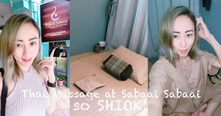 Shiok at Sabaai Sabaai Traditional Thai  Massage Boat Quay