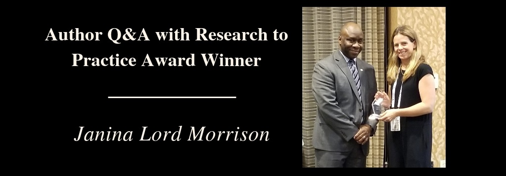 Q & A with Research to Practice Award Winner Janina Lord Morrison