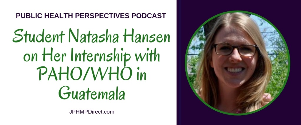 Podcast with Student Natasha Hansen on Her Internship Experience in Guatemala