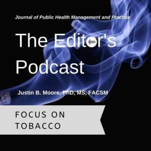 Editor's Podcast Tobacco