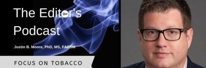 Editor's Podcast Tobacco