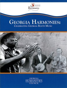"Cover of booklet for ""Georgia Harmonies: Celebrating Georgia Roots Music,"" 2012. Booklet designed by Debby Holcombe. Image courtesy of the Center for Public History, University of West Georgia."