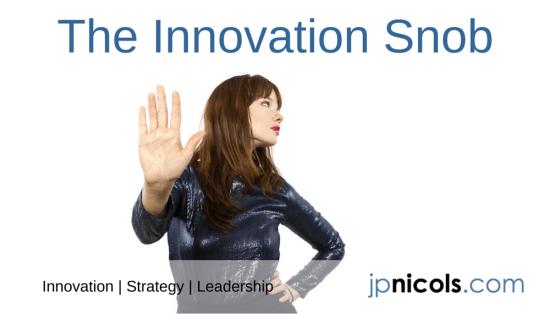 Innovation Snob