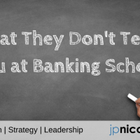 What They Don't Teach You at Banking School