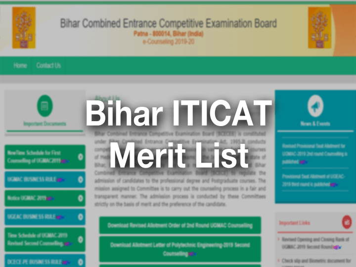 Bihar ITI Merit List 2019 - ITICAT 1st,2nd,3rd Allotment Result letter