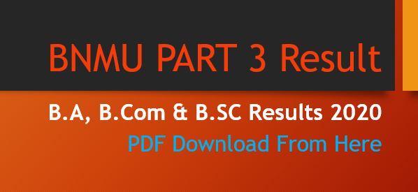 BNMU PART 3 RESULT 2020 B.A B.COM B.SC