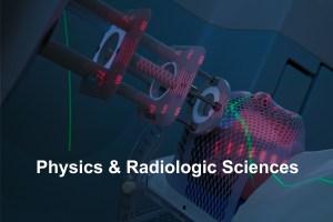 Physics & Radiologic Sciences