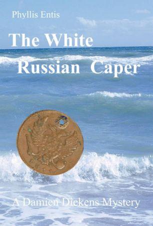 The White Russian Caper Book 2