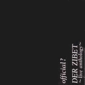Compilation cover of OFFICIAL? - live anthology -, Der Zibet