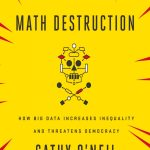 "Now Reading: ""Weapons of Math Destruction"""