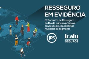 Resseguro em evidência e Encontro da Lojacorr são destaques na Revista JRS