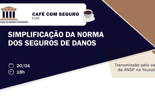 Café com Seguro da ANSP abordará simplificação da Norma dos Seguros de Danos / Divulgação