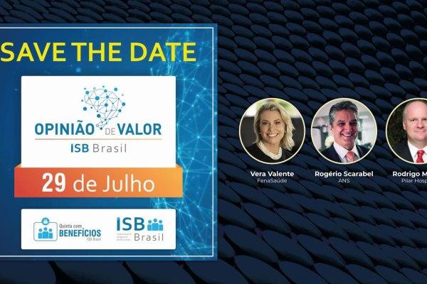 """Opinião de Valor do ISB Brasil aborda """"Os reflexos da pandemia na Saúde Suplementar"""""""