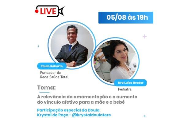 Rede Saúde Total realiza live sobre Aleitamento Materno / Divulgação