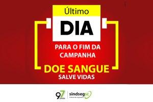 Último dia da campanha 'Cada Gota uma Esperança de Amor', do SindsegSC / Divulgação